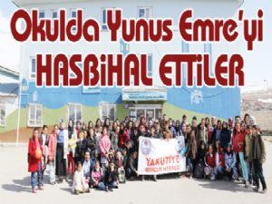 Okulda Yunus Emre'yi HASBiHAL ETTiLER