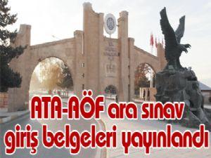 ATA-AÖF ara sınav giriş belgeleri yayınlandı