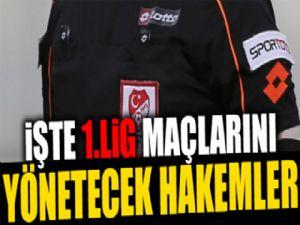TFF 1. Lig'de 10. hafta hakemleri belli oldu
