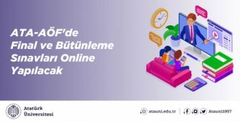 ATA-AÖF'de final ve bütünle sınavları online yapılacak