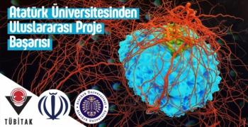 Atatürk Üniversitesinden Uluslararası Proje Başarısı