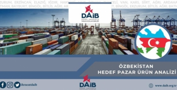DAİB Özbekistan pazarını analiz etti