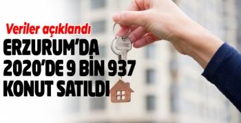 Erzurum'da 2020'de 9 bin 937 konut satıldı