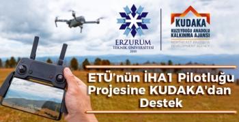 ETÜ'nün İHA1 Pilotluğu projesine KUDAKA'dan destek