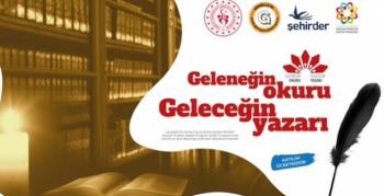 Gençler, geleneğin okuru geleceğin yazarı olacak
