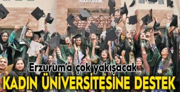 Güvenli: Kadın Üniversitesi Erzurum'a çok yakışacak