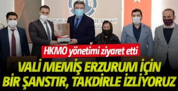 HKMO Bölge Başkanı Yıldırım: Vali Memiş Erzurum için bir şanstır