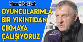 Mesut Bakkal: Pozisyon vermeden bitirdiğimiz maçta mağlup olsaydık üzülürdüm