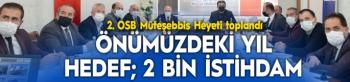 Vali Memiş Başkanlığında 2. OSB Müteşebbis Heyeti toplandı