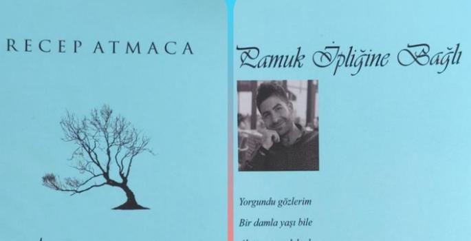 Şair Recep Atmaca'dan şiir kitabı